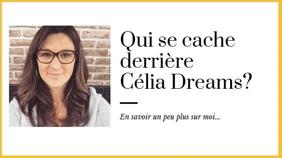 Célia Dreams - a propos