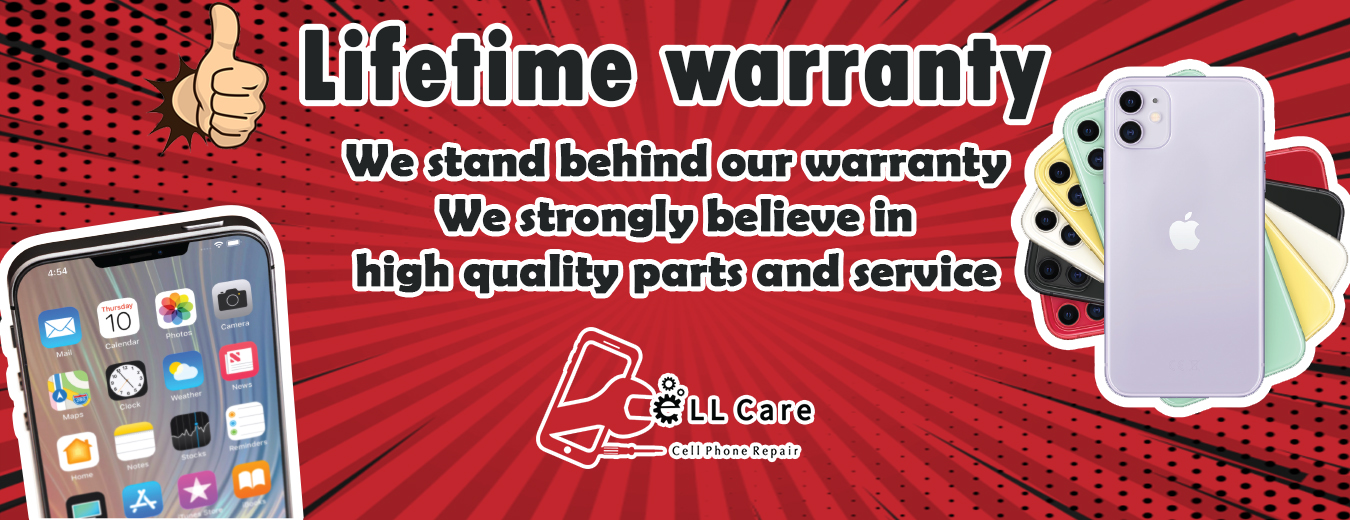 Lifetime Warranty - Cell Care Phone Repair
