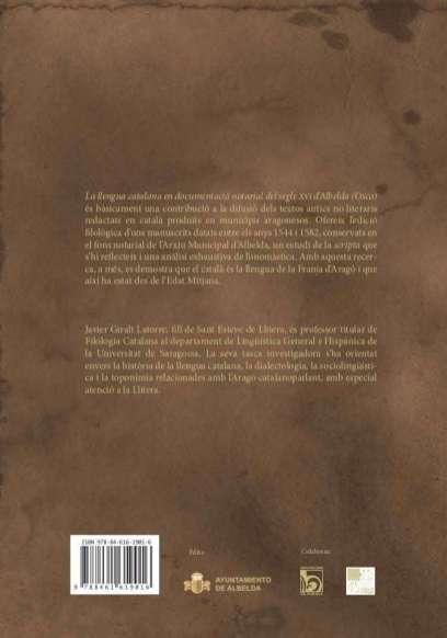 Cuarta de cubierta del libro 'La llengua catalana en documentació notarial del segle XVI d'Albelda (Osca)'