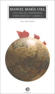 Primera de cubierta de 'Manuel María Coll: una vida de compromiso entre Binéfar y América'