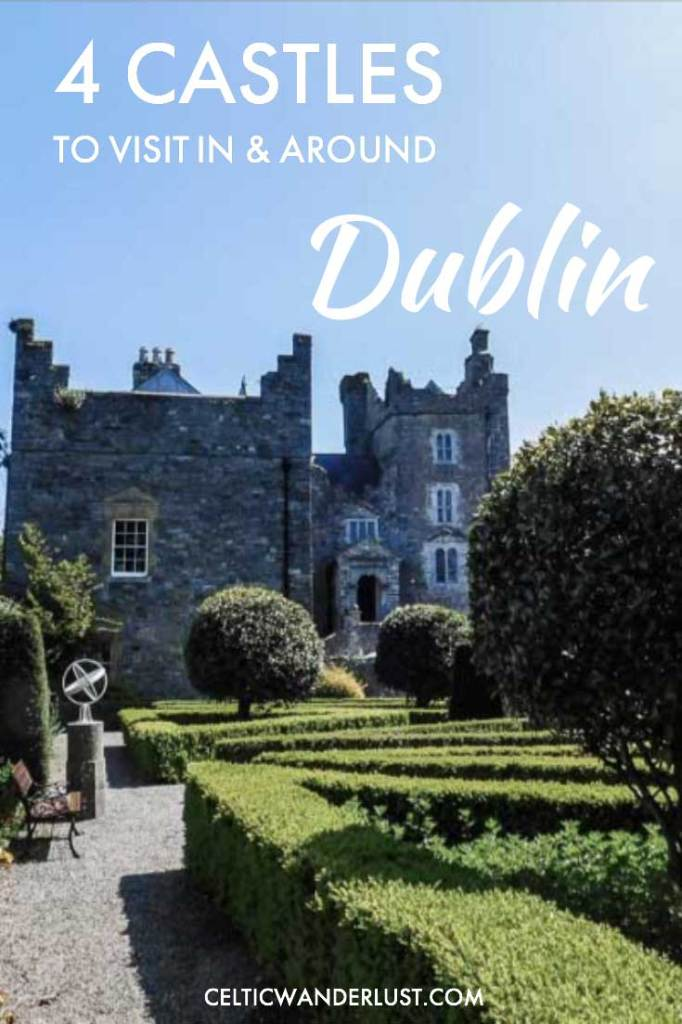 Castles To Visit In And Around Dublin