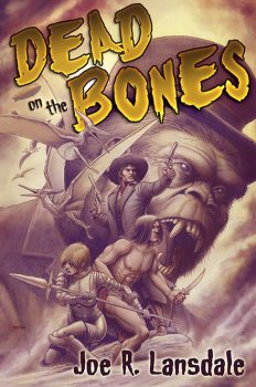 dead_on_the_bones_by_joe_r_lansdale