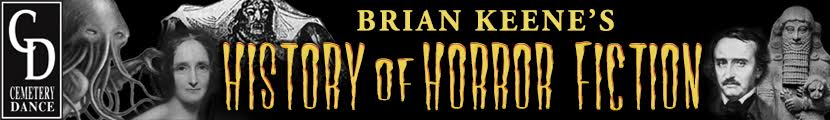 Banner Brian Keene's History of Horror Fiction
