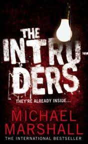 Cover of The Intruders by Michael Marshall Smith