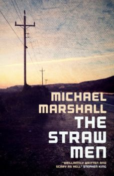 Cover of The Straw Men by Michael Marshall Smith