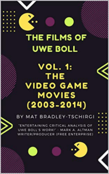 Cover of The FIlms of Uwe Boll Volume One