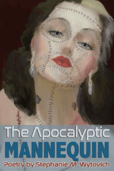 Cover of The Apocalyptic Mannequin by Stephanie Wytovich