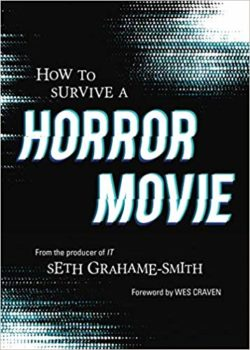 Book cover of How to Survive a Horror Move by Seth Grahame-Smith