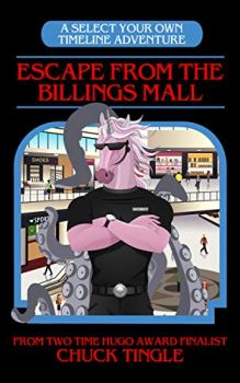 cover of Escape from the Billings Mall by Chuck Tingle