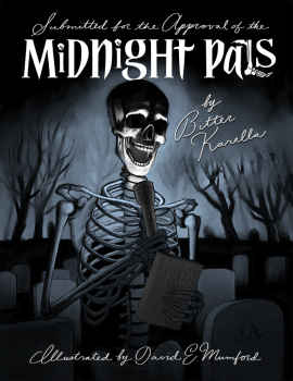 cover of Submitted for the Approval of the Midnight Pals