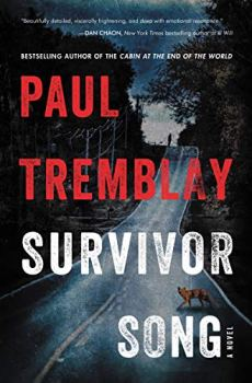 cover of Survivor Song by Paul Tremblay