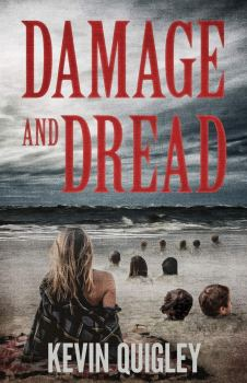 cover of Damage and Dread by Kevin Quigley