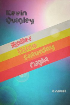 cover of Roller Disco Saturday Night by Kevin Quigley