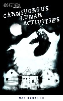 cover of carnivorous lunar activities by max booth iii