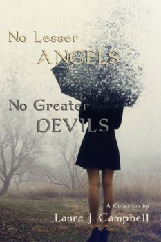 cover of No Lesser Angels, No Greater Devils by Laura J. Campbell