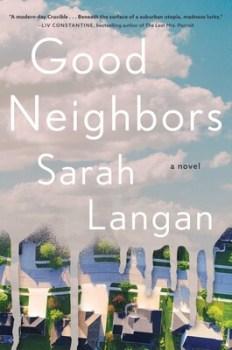 cover of Good Neighbors by Sarah Langan
