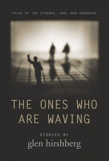 The Ones Who Are Waving