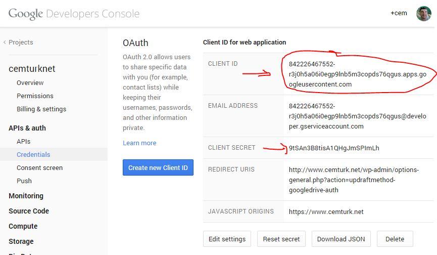 Client ID ve Secret kısmını kopyalayıp UpdraftPlus ayarlar kımsına yapıştırın