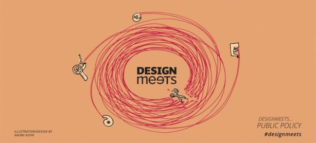 Design Meets: Public Policy