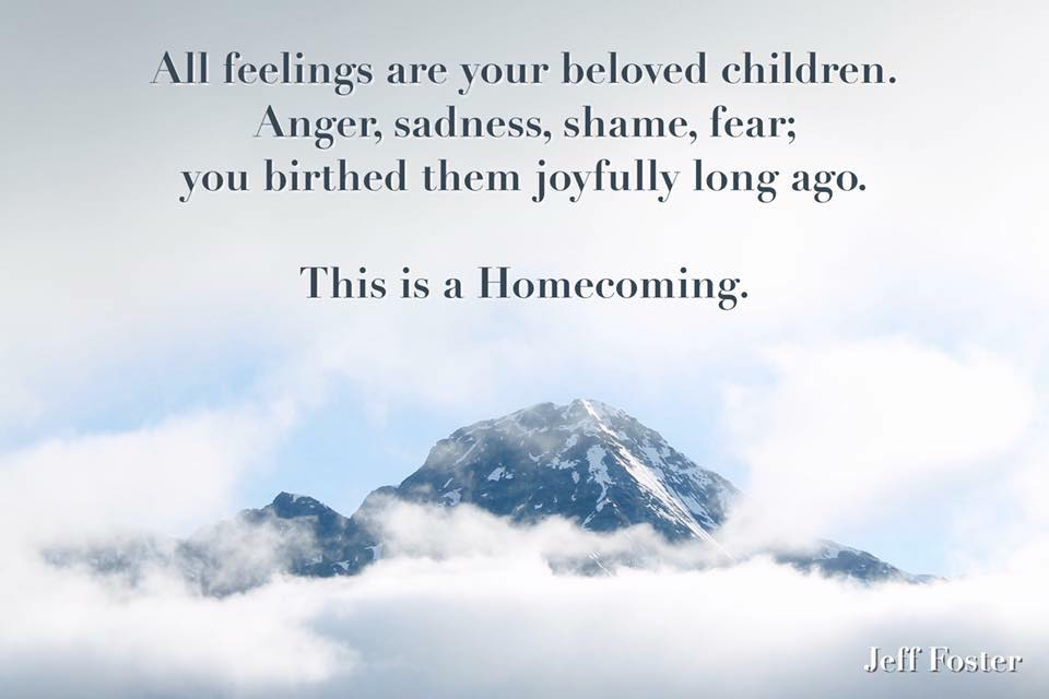 All feelings are your children.