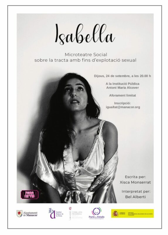 Isabella: Una Mirada Teatral A La Tracta I La Prostitució Per Trencar Estigmes