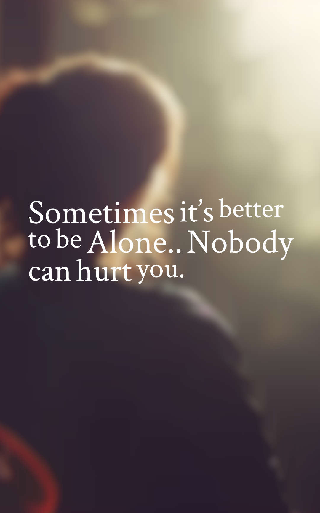 Best Loneliness Quotes 45 Lonely Quotes With Images