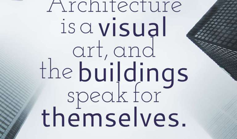 50 Inspirational Architecture Quotes And Sayings
