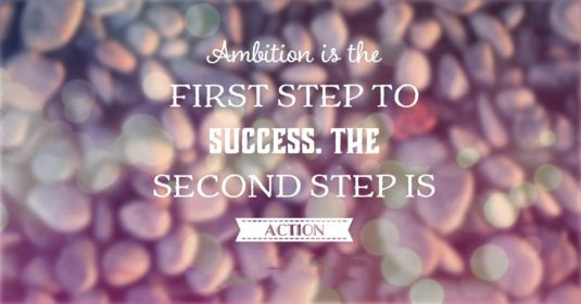 40+ Inspiring Ambition Quotes
