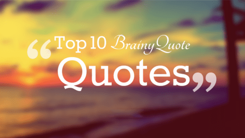 Top 19+ Brainy Quote Inspirational Quotes