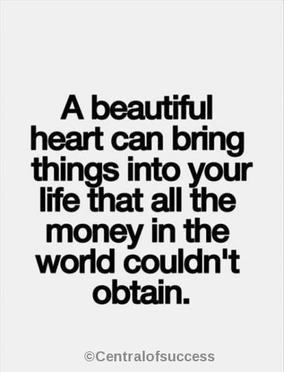 70 Having A Good Heart Quotes Sayings Centralofsucccess