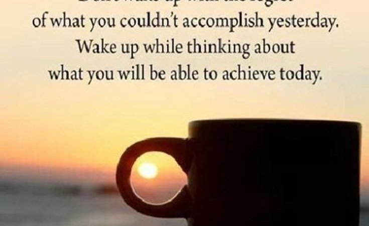 45 Morning Inspirational Quotes To Help Kick Start Every Morning