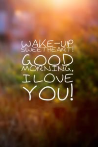 Best 10+ Good Morning Quotes for her that will make her day