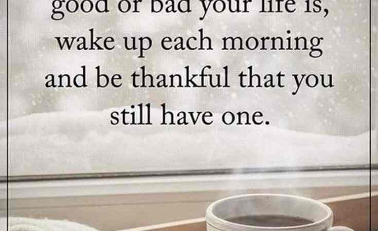 45+ Morning Inspirational Quotes To Help Kick Start Every Morning