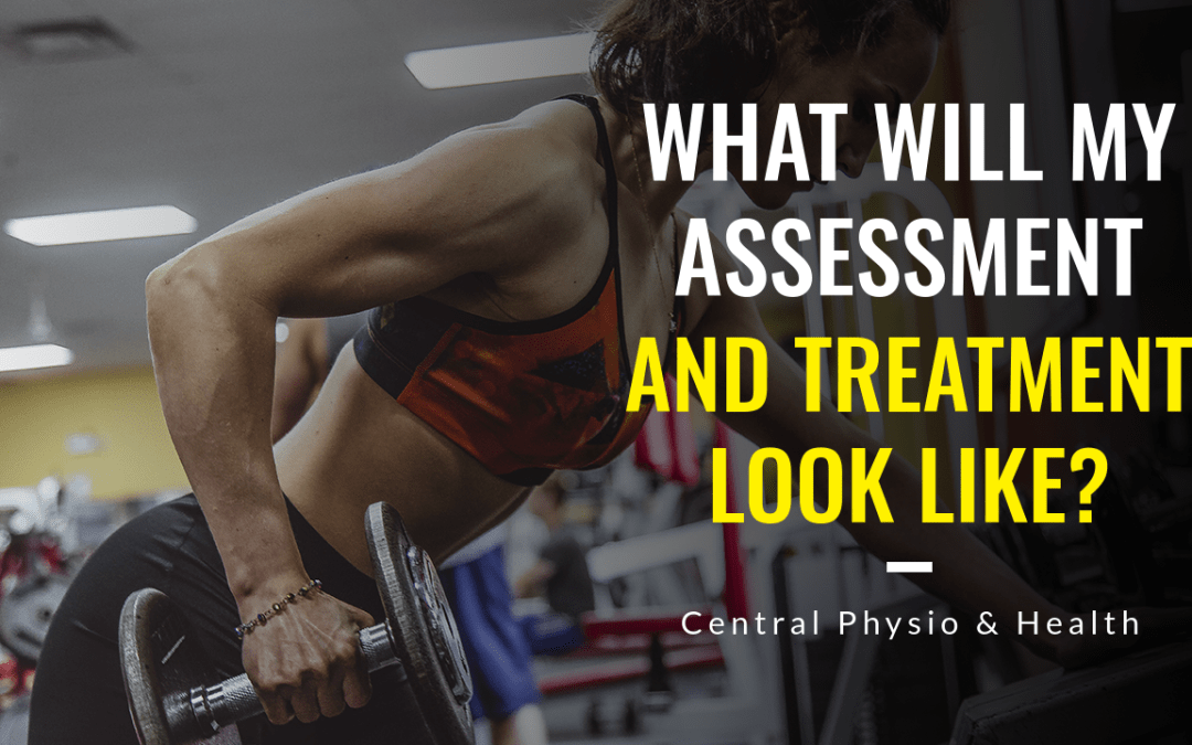 What will my Physiotherapy assessment & treatment look like?