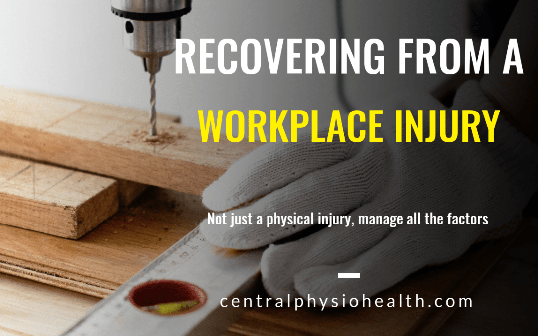 Recovering from a workplace injury