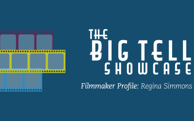 The Big Tell 2019 | Meet the Filmmaker Regina Simmons
