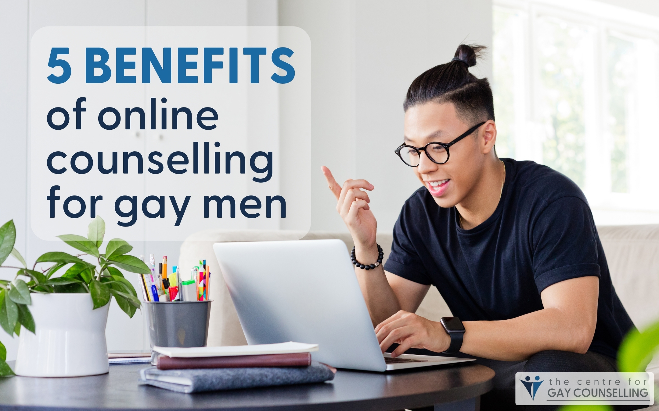 benefits of online counselling gay men Canada