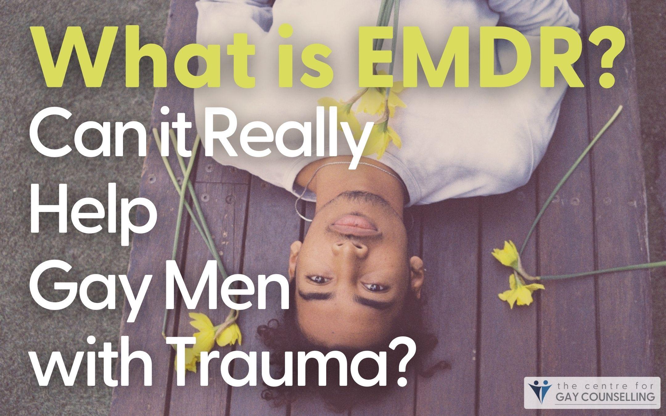 gay men trauma Emdr does it work