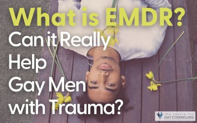 What is EMDR? Can it Really Help Gay Men with Trauma?