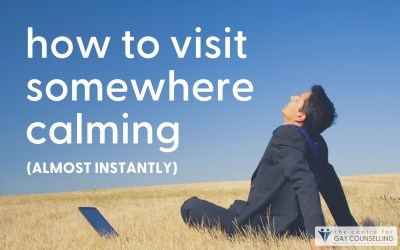 How to Visit Somewhere Calming (Almost Instantly)