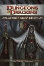 Dungeons & DRagons 4° edizione - Enclave della regina demoniaca