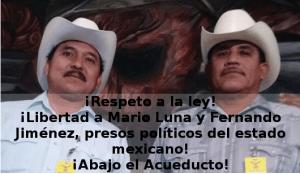 Libertad a los yaquis Mario Luna y Fernando Jimenez