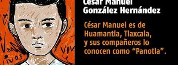 A 34 días #YoTeNombro César Manuel González Hernández #Ayotz1napa #43Ayotzinapa