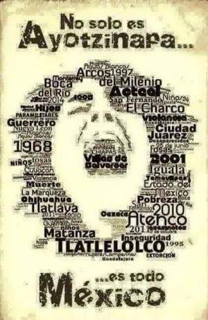 No solo es Ayotzinapa