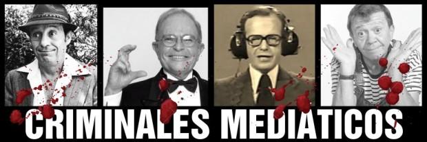 Criminales mediaticos
