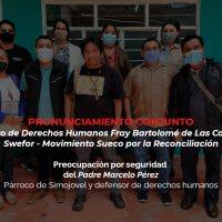 Pronunciamiento conjunto: Preocupación por seguridad del padre Marcelo Pérez, párroco de Simojovel y defensor de derechos humanos