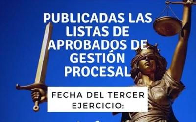 Academia Gestión Procesal 2018 Publicadas las listas de aprobados y fecha del tercer ejercicio