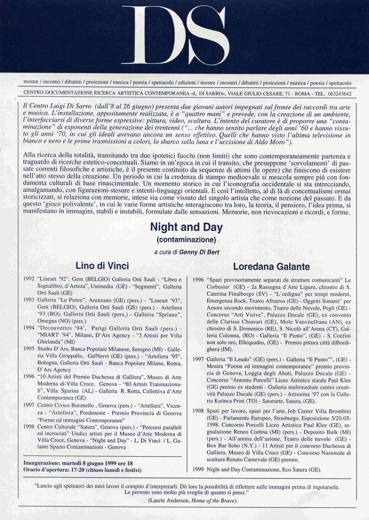 """""""Night and Day"""", Lino Di Vinci, Loredana Galante  8 - 26 giugno 1999"""