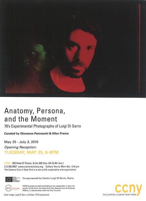 """""""Anatomy, Persona and the Moment""""CCNY, 25 maggio - 3 luglio , New York"""