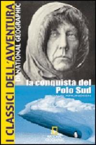 Roald Amundsen, La conquista del Polo Sud